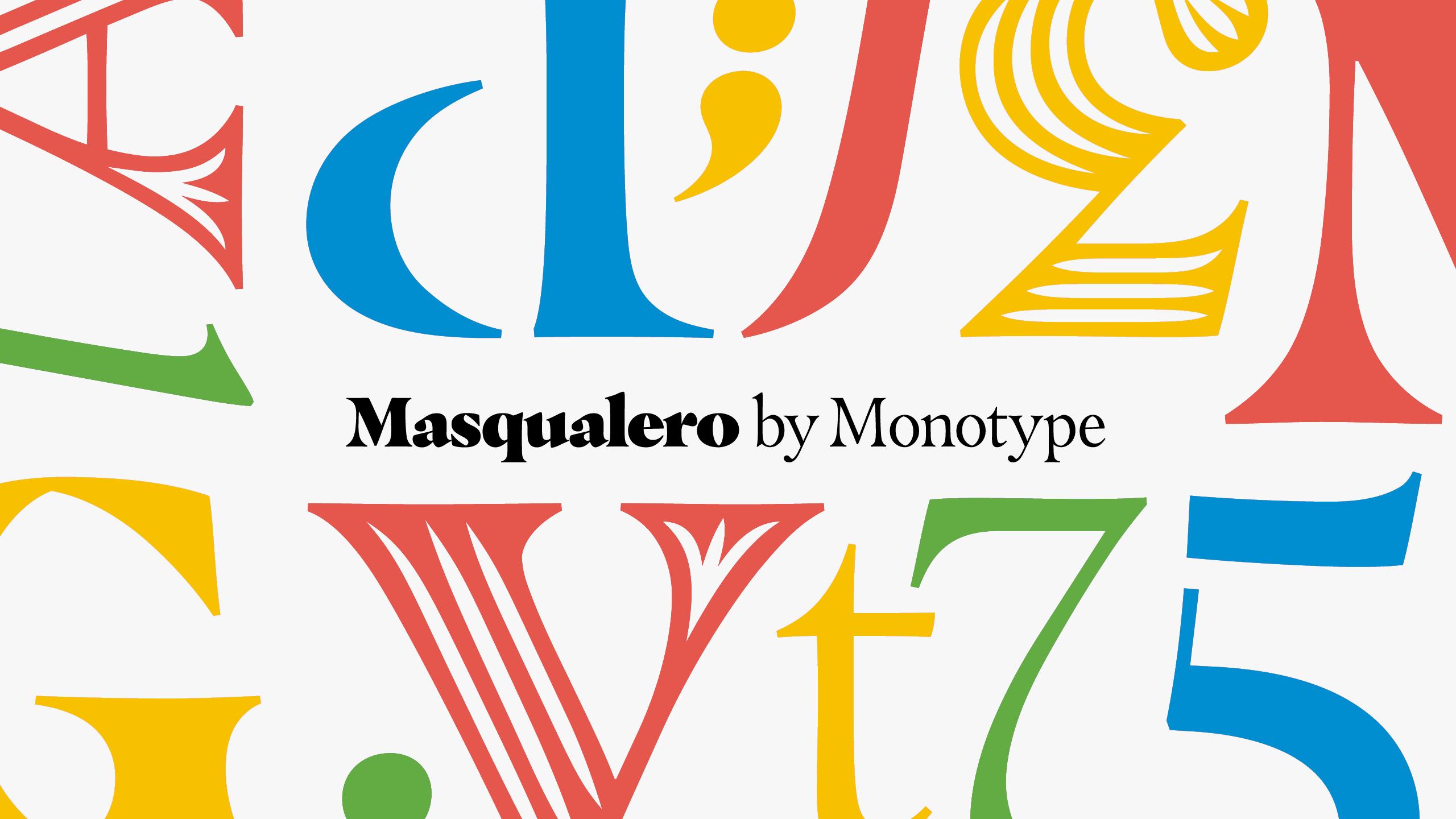 Masqualero by Monotype