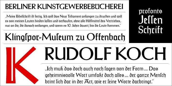 """The original Jessen typeface, named in reminiscence of the great supporter of the printing art at the end of the 19th century, Peter Jessen, was designed in the years of 1924 until 1930. This """"Bible Gothic"""" was created by the famous German designer Rudolf Koch.  Ralph M. Unger digitized this font in 2005, keeping his digitization as close as possible to the original design of Koch in order to preserve the distinguished character and the partly unconventional, original forms. The concept of a """"Bible Gothic"""" was developing for years in Koch's mind and drove the direction of his work, but only after the experience with his Neuland design could he start the creation of his Peter Jessen typeface. Produced quite like Neuland, Jessen, however, is much more refined and more accurate in detail than Neuland.  At first glance, it seems to look plain and simple, but if you look closer, the richness of its distinguished upper case forms unfold to a perfectly clear flow of text."""