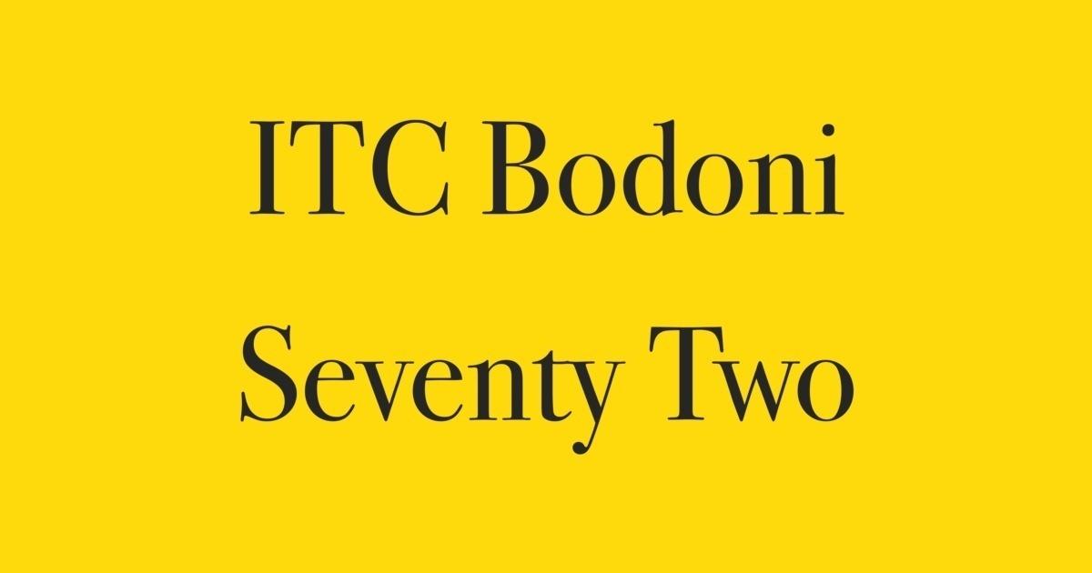 ITC Bodoni Seventytwo Font | FontShop