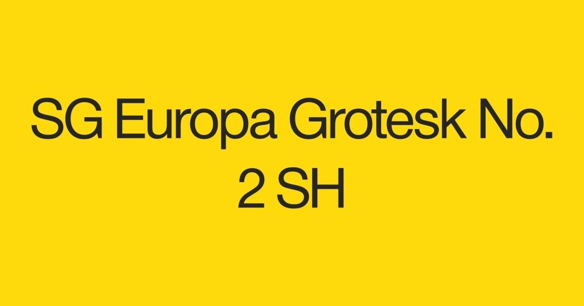 SG Europa Grotesk No  2 SH Font | FontShop