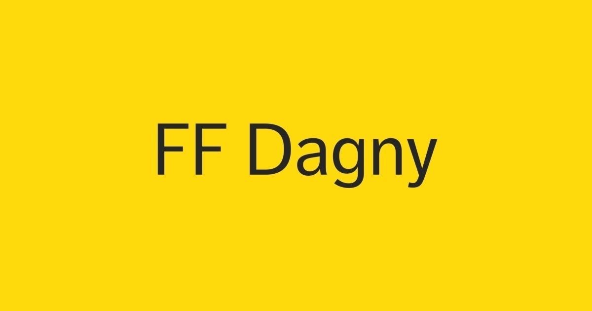 FF Dagny Font   FontShop