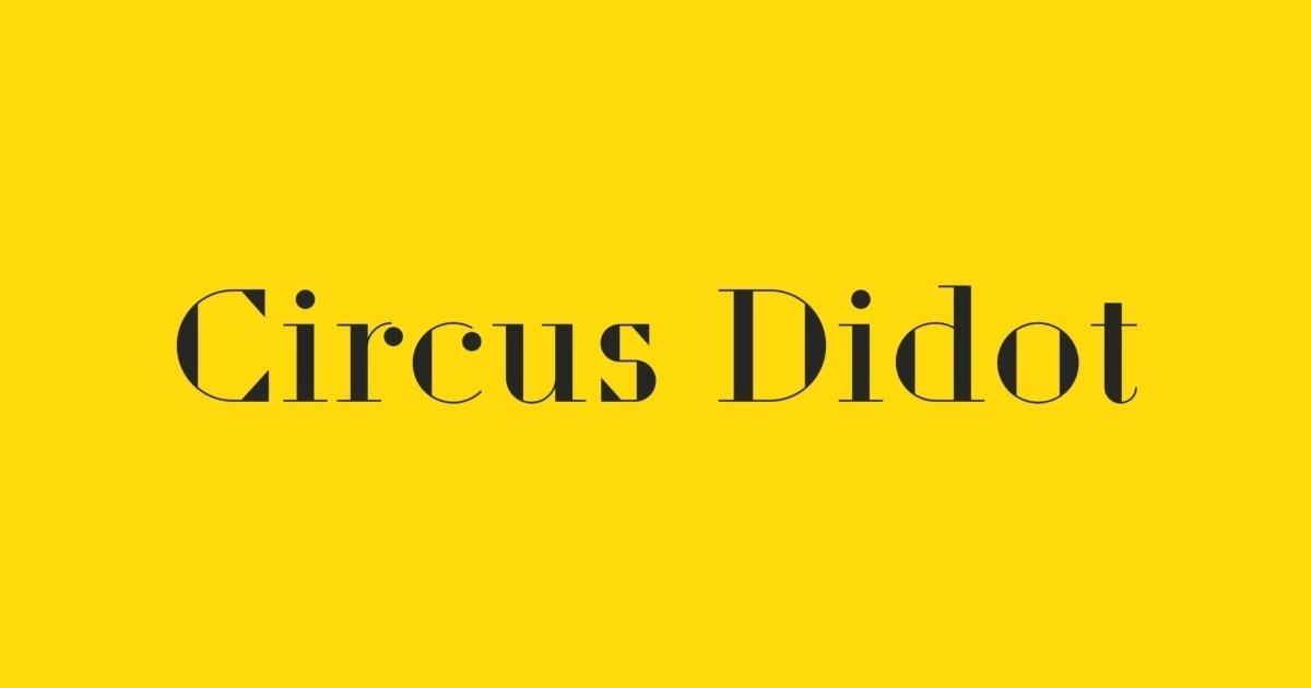 Circus Didot Font | FontShop