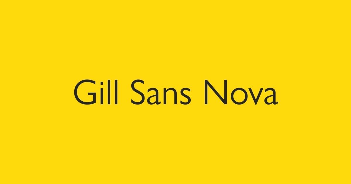 Gill Sans Nova Font | FontShop