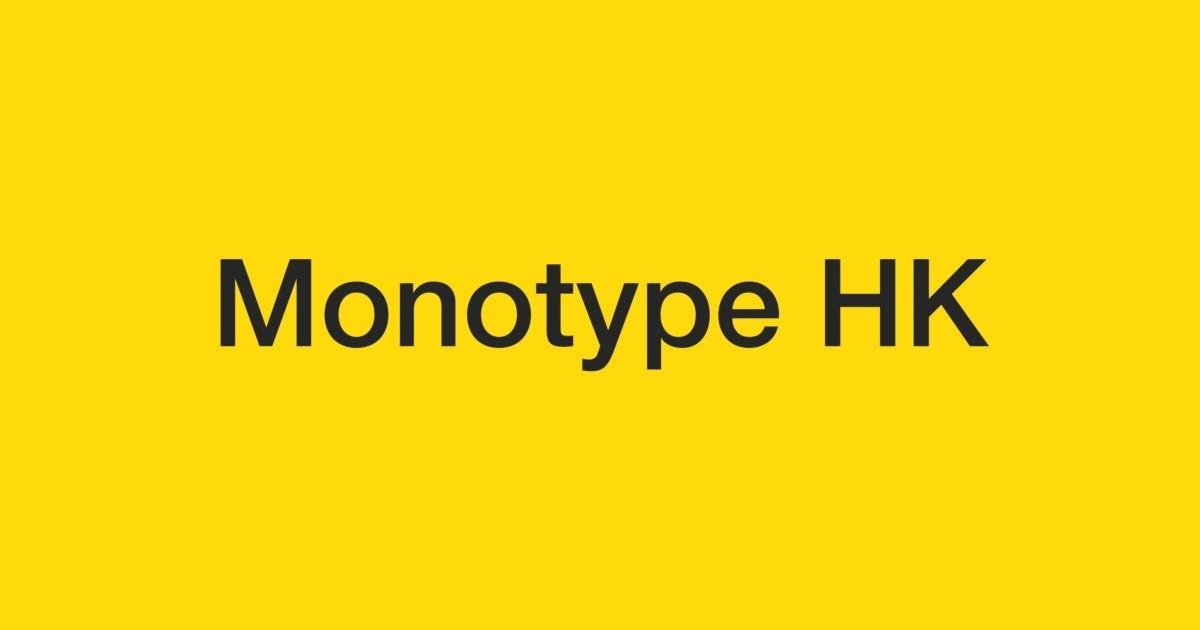 Monotype HK | FontShop