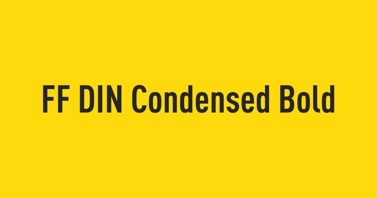 FF DIN Condensed Bold | FontShop