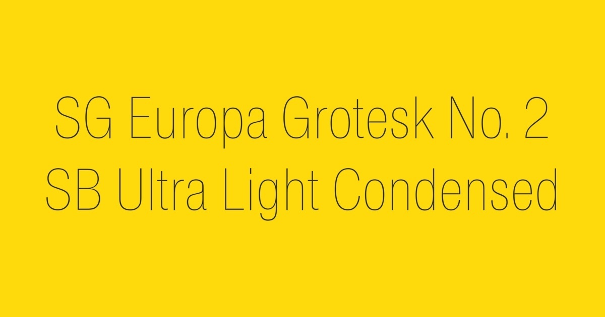 FontShop | SG Europa Grotesk No  2 SB Ultra Light Condensed